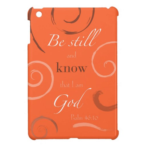 Psalm 46:10 Choose your own color! Customizable iPad Mini Covers