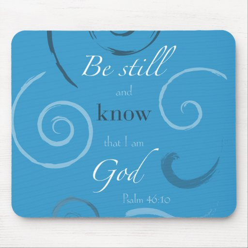 Psalm 46:10 Choose your own color! Customizable Mouse Pad
