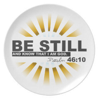 Psalm 46:10 Plate
