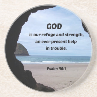 Psalm 46:1 God is our refuge and strength... Coaster