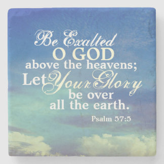 Psalm 57:5 Bible Verse Be Exalted O God Stone Coaster