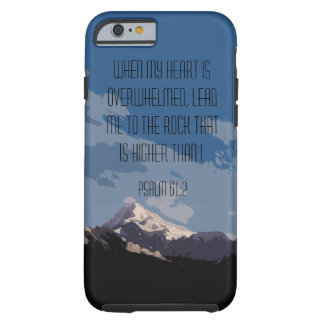 Psalm 61:2 Bible Verse Mountain Graphic Tough iPhone 6 Case