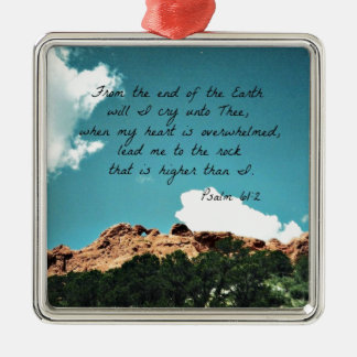 Psalm 61:2 From the end of the Earth... Christmas Ornament