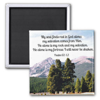 Psalm 62:1,2 square magnet