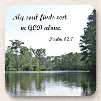 Psalm 62:1 My soul finds rest in God alone Coaster