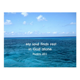 Psalm 62:1 My soul finds rest... Postcard