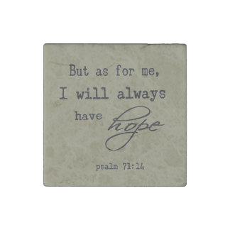 Psalm 71:14 Inspirational Bible Verse Quote Stone Magnet