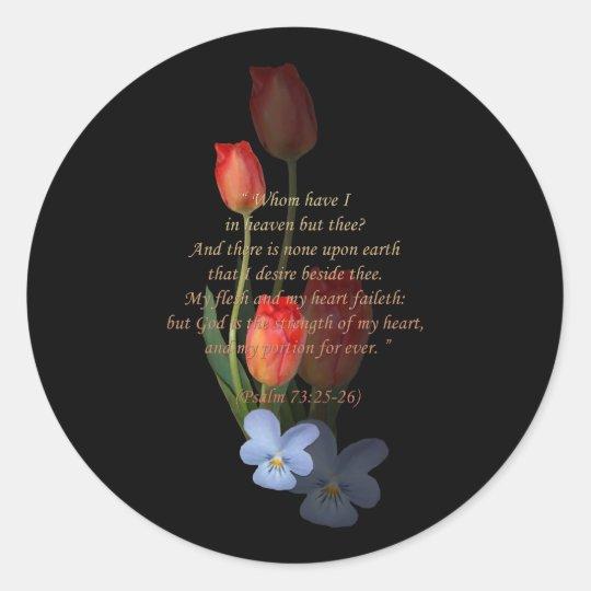 Psalm 73: 25-26 Tulips Classic Round Sticker