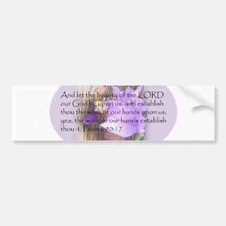 Psalm 90:17 KJV Bible verse Bumper Sticker