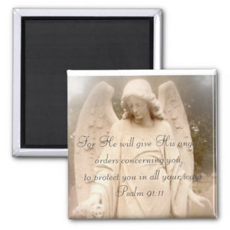 Psalm 91:11 Angels Square Magnet