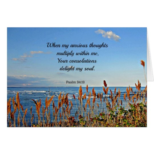Psalm 94:19 When my anxious thoughts... Card