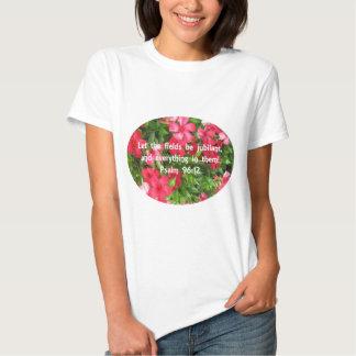 Psalm 96:12 - Flowers Tee Shirts