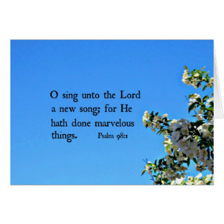 Psalm 98:1  O sing unto the Lord... Note Card