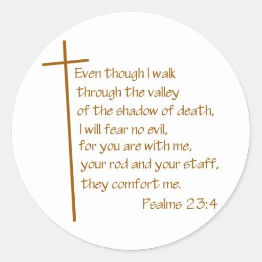Psalms 23:4 round sticker