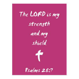 Psalms 28: The Lord is My Strength and Shield Postcard