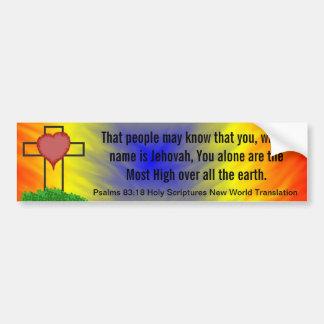 Psalms 83:18 Holy Scripture New World Translation Bumper Sticker
