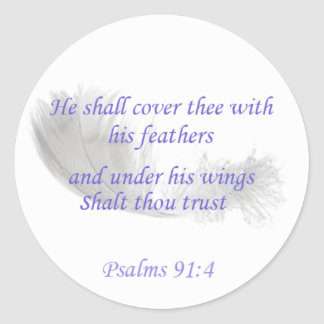 Psalms 91:4 He shall cover thee with his feathers Classic Round Sticker
