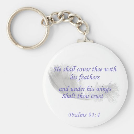 Psalms 91:4 He shall cover thee with his feathers Keychains