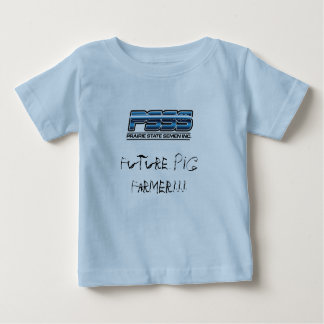 PSSS Future Pig Farmer infant Baby T-Shirt