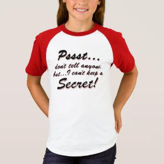 Pssst...I can't keep a SECRET (blk) T-Shirt