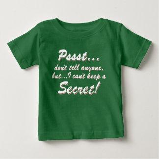 Pssst...I can't keep a SECRET (wht) Baby T-Shirt