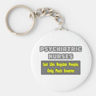 Psychiatric Nurses...Smarter Basic Round Button Key Ring