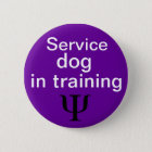 psychiatric service dog in training button