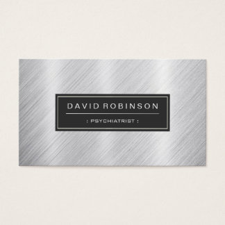 Psychiatrist - Modern Brushed Metal Look Business Card