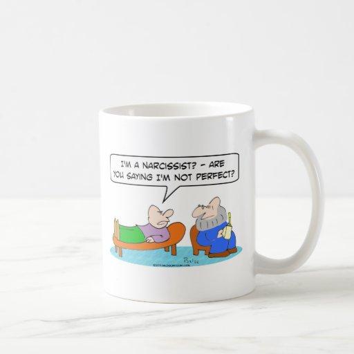 psychiatrist narcissist not perfect coffee mug