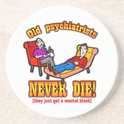 Psychiatrists Drink Coasters