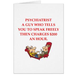 PSYCHIATRY GREETING CARD