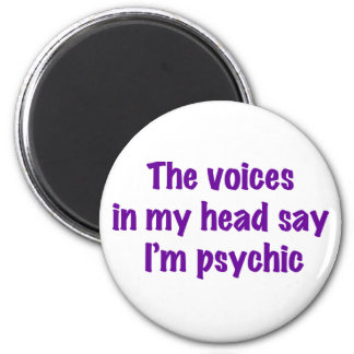 Psychic Voices Magnet