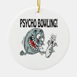 Psycho Bowling Round Ceramic Decoration