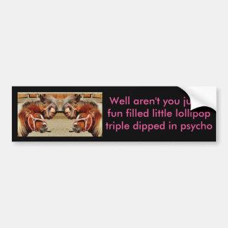 Psycho Bumper Sticker