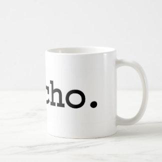 psycho. coffee mug