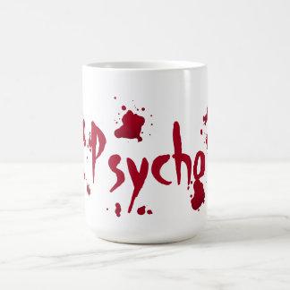 Psycho insanity Halloween Coffee Mug