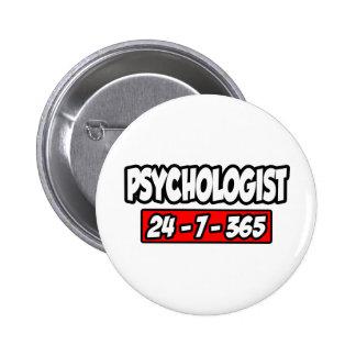 Psychologist 24-7-365 6 cm round badge