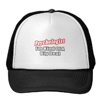 Psychologist...Big Deal Trucker Hats