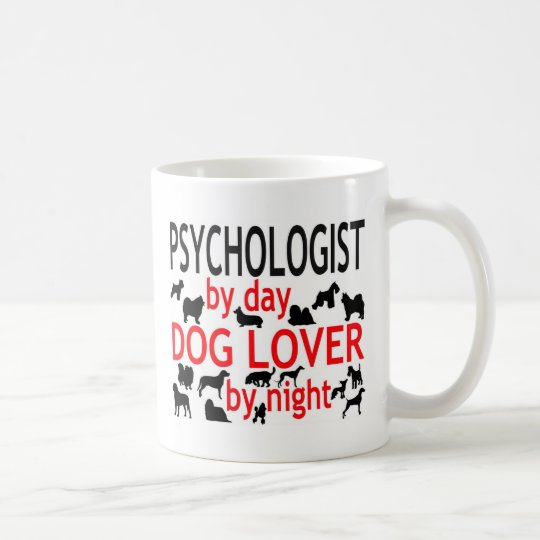 Psychologist by Day Dog Lover by Night Coffee Mug
