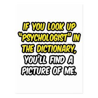 Psychologist In Dictionary...My Picture Postcard