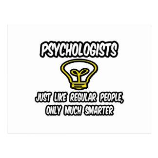 Psychologists...Regular People, Only Smarter Postcard
