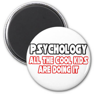 Psychology...Cool Kids 6 Cm Round Magnet