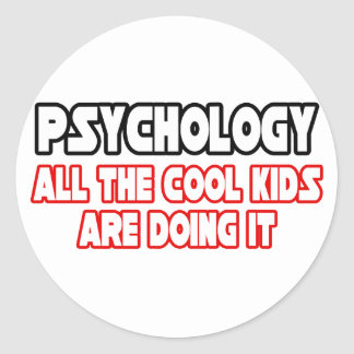 Psychology...Cool Kids Classic Round Sticker
