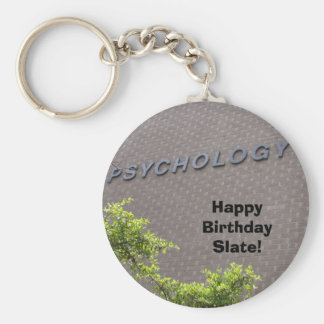 PSYCHOLOGY, Happy Birthday Slate! Key Ring