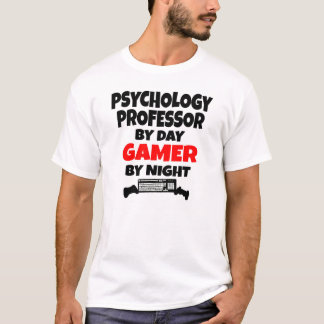 Psychology Professor by Day Gamer by Night T-Shirt