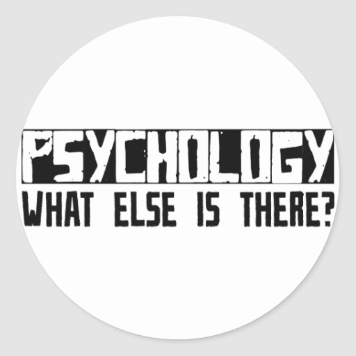Psychology What Else Is There? Stickers