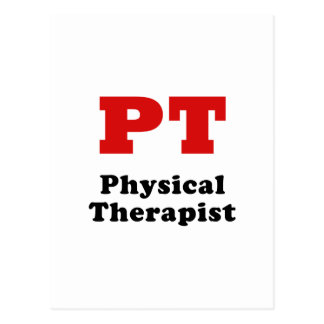 PT Physical Therapist Postcard