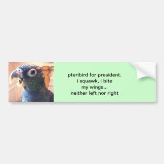 pteribird for president bumper sticker