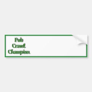Pub Crawl Champion Text Image Bumper Stickers