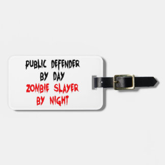 Public Defender Zombie Slayer Luggage Tag